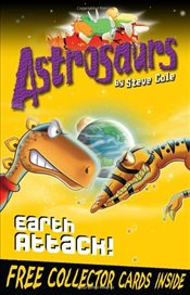 Astrosaurs 20 : Earth Attack! - Cole, Steve