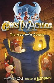 Cows in Action 2 : The Moo-mys Curse - Cole, Steve