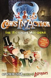 Cows In Action 9 : The Victorian Moo-ders - Cole, Steve
