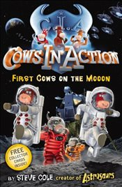 First Cows on the Mooon  - Cole, Steve