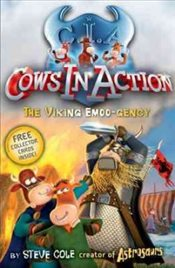 Cows in Action : The Viking Emoo-gency - Cole, Steve