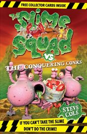 Slime Squad vs The Conquering Conks - Cole, Steve