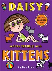 Daisy and the Trouble with Kittens  - Gray, Kes