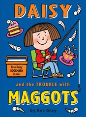 Daisy and the Trouble with Maggots   - Gray, Kes
