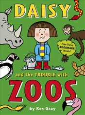 Daisy and the Trouble with Zoos  - Gray, Kes