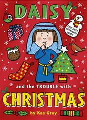 Daisy and the Trouble with Christmas  - Gray, Kes