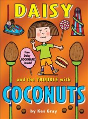 Daisy and the Trouble with Coconuts   - Gray, Kes