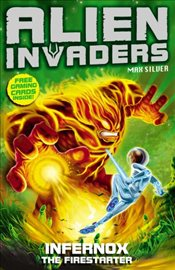 Alien Invaders 2 : Infernox : The Fire Starter - Silver, Max