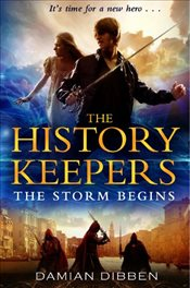 History Keepers : The Storm Begins - Dibben, Damian