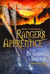 Rangers Apprentice 2 : The Burning Bridge - Flanagan, John