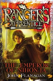Rangers Apprentice 10 : The Emperor of Nihon-Ja - Flanagan, John