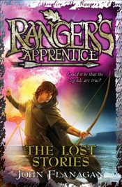 Rangers Apprentice 11 : The Lost Stories - Flanagan, John