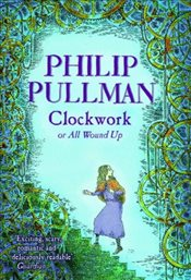 Clockwork - Pullman, Philip
