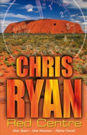 Alpha Force : Red Centre  - Ryan, Chris