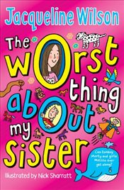 Worst Thing About My Sister - Wilson, Jacqueline