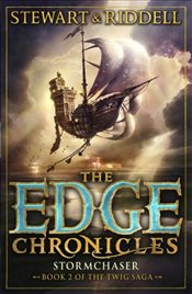 Edge Chronicles 5 : Stormchaser : Second Book of Twig - Stewart, Paul