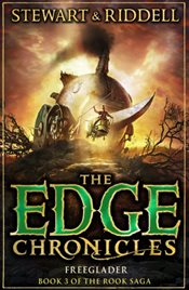 Edge Chronicles 9 : Freeglader : Third Book of Rook - Stewart, Paul