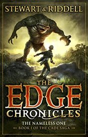 Edge Chronicles 11 : The Nameless One : First Book of Cade   - Riddell, Chris