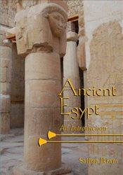 Ancient Egypt : An Introduction - Ikram, Salima