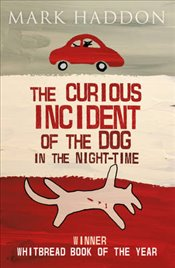 Curious Incident of the Dog in the Night-time - Haddon, Mark