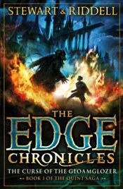 Edge Chronicles 1 : The Curse of the Gloamglozer: First Book of Quint - Stewart, Paul