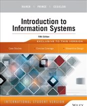 Introduction to Information Systems 5e - Rainer, R. Kelly