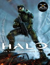 Halo: The Great Journey - The Art of Building Worlds - Robinson, Martin