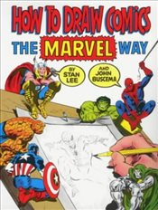 "How to Draw Comics the ""Marvel"" Way - Lee, Stan"