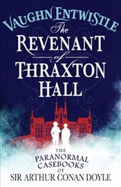 Revenant of Thraxton Hall - Entwistle, Vaughn