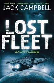 Lost Fleet: Dauntless (Book 1) (Lost Fleet 1) - Campbell, Jack