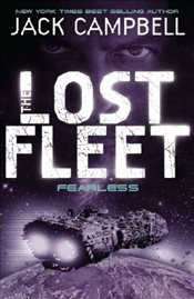 Lost Fleet: Fearless (Book 2) (Lost Fleet 2) - Campbell, Jack