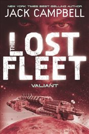 Lost Fleet: Valiant (Volume 4) (Lost Fleet 4) - Campbell, Jack
