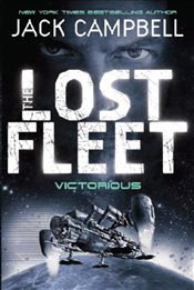 Lost Fleet: Victorious (Lost Fleet 6) - Campbell, Jack