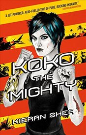 Koko the Mighty - Shea, Kieran