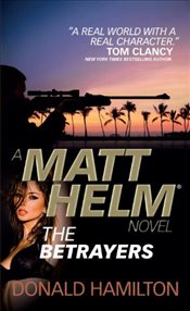 Matt Helm - The Betrayers (Matt Helm Novels) - Hamilton, Donald