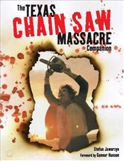 Texas Chain Saw Massacre Companion - Jaworzyn, Stefan