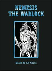 Nemesis the Warlock: Death to All Aliens (2000 AD Collectors Editions) - Mills, Pat
