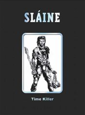 Slaine: Time Killer  (2000 AD Collectors Editions) - Fabry, Glenn