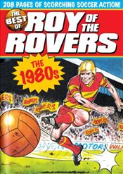 Best of Roy of the Rovers: The 1980s - Tully, David Sque Tom