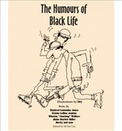 [THE HUMOURS OF BLACK LIFE BY (AUTHOR)JONES, ET AL RASHEED LUMUMBA]THE HUMOURS OF BLACK LIFE[PAPERBA - Jones, et al Rasheed Lumumba