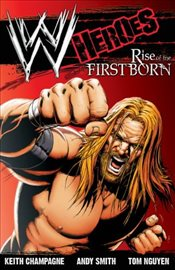 WWE: Heroes: Rise of the Firstborn - Champagne, Keith