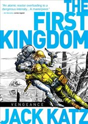 First Kingdom Vol 3 - Vengeance - Katz, Jack