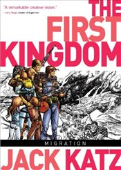 First Kingdom Vol 4 - Migration - Katz, Jack