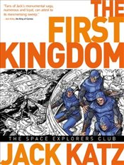 First Kingdom Vol 5 - The Space Explorers Club - Katz, Jack