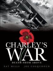 Charleys War (Vol. 9) - Death From Above - Mills, Pat