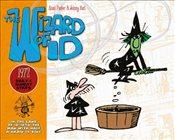 Wizard of Id: The Dailies & Sundays - 1972 (Daily & Sunday Strips) - Parker, Brant