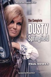 Complete Dusty Springfield - Howes, Paul