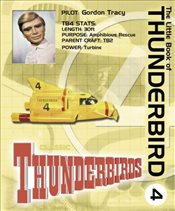 Little Book of Thunderbird 4 (Little Book of Thunderbirds) -
