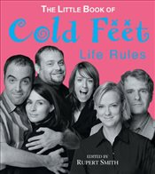"""Cold Feet"" Life Rules - Smith, Rupert"