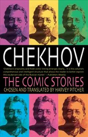 Chekhov : The Comic Stories - Chekhov, Anton Pavlovich